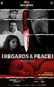 Regards and Peace 2020 Full Movie Free Download HD 720p