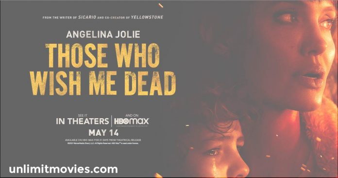 Those Who Wish Me Dead (2021) Full Movie Free Download HD 720p